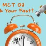 Does MCT Oil Break a Fast?